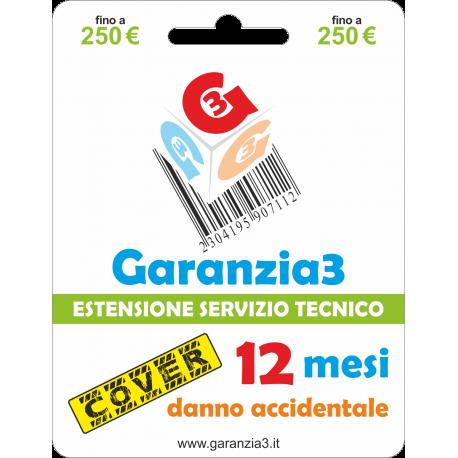 fino a 250€ - garanzia cover 12 mesi con massimale di copertura a 250 euro - GARANZIA3 COVER