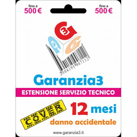 fino a 500€ - garanzia cover 12 mesi con massimale di copertura a 500 euro - GARANZIA3 COVER