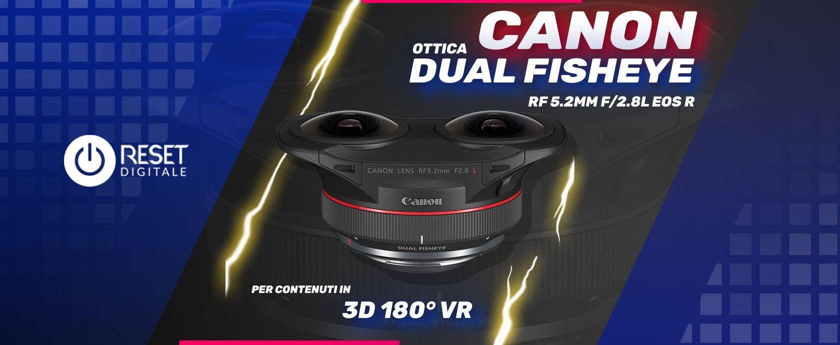 Obiettivo Canon Rf 52mm Dual Fisheye 3D