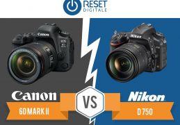 Canon 6d mark II vs. Nikon d750: qual è migliore?
